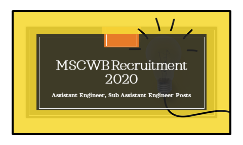 MSCWB Recruitment 2020: Apply Online for 79 Assistant Engineer, Sub Assistant Engineer Posts – Last Date Extended