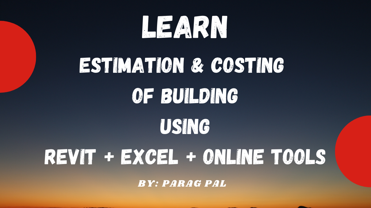 Estimation and costing of building